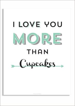 love you more than cupcakes print
